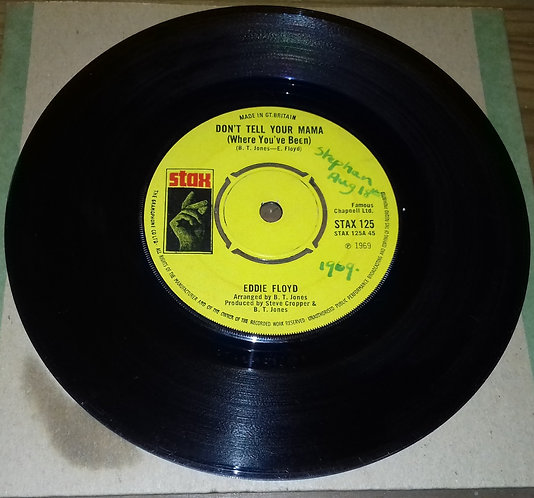 """Eddie Floyd - Don't Tell Your Mama (Where You've Been) (7"""", Single, 4 P) (Stax)"""