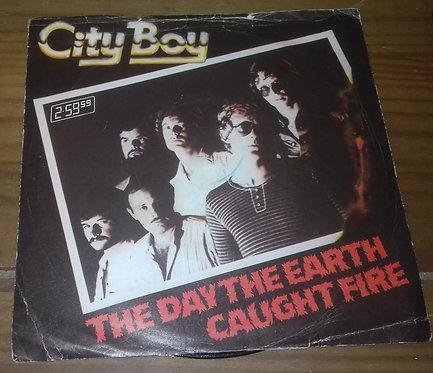 """City Boy - The Day The Earth Caught Fire (7"""", Single) (Vertigo)"""