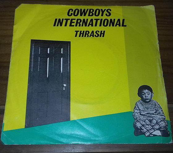 "Cowboys International - Thrash (7"") (Virgin)"