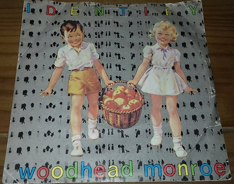 "Woodhead Monroe - Identify (7"") (OvalStiff)"