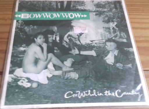 "Bow Wow Wow - Go Wild In The Country (7"", Single) (RCA, RCA)"