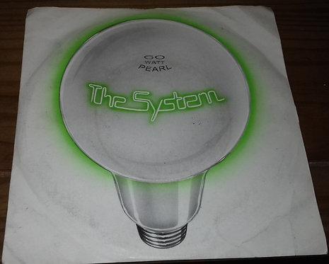 """The System  - 60 Watt Pearl (7"""", Single) (MCA Records, Romantic Records (2))"""