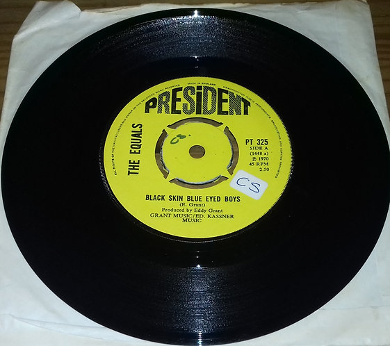 """The Equals - Black Skin Blue Eyed Boys (7"""", Single, Pus) (President Records)"""