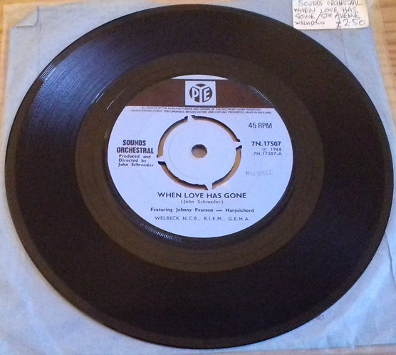 """Sounds Orchestral Feat. Johnny Pearson - When Love Has Gone (7"""", Single) (Pye Re"""