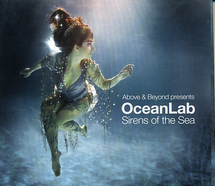 Above & Beyond present Oceanlab - Sirens of the Sea