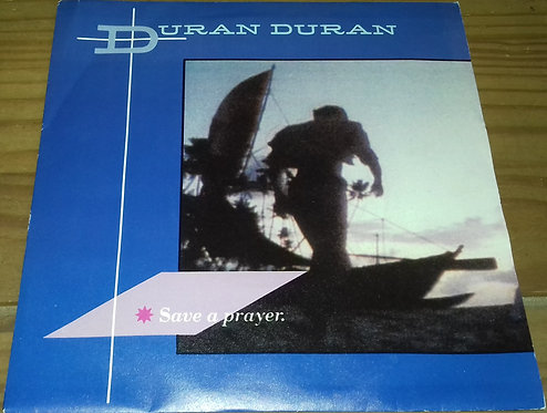"Duran Duran - Save A Prayer (7"", Single) (EMI)"