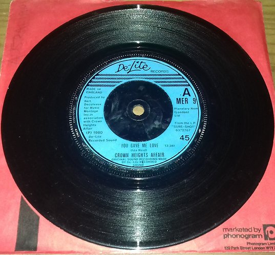 """Crown Heights Affair - You Gave Me Love / Use Your Body & Soul (7"""", Single) (De-"""