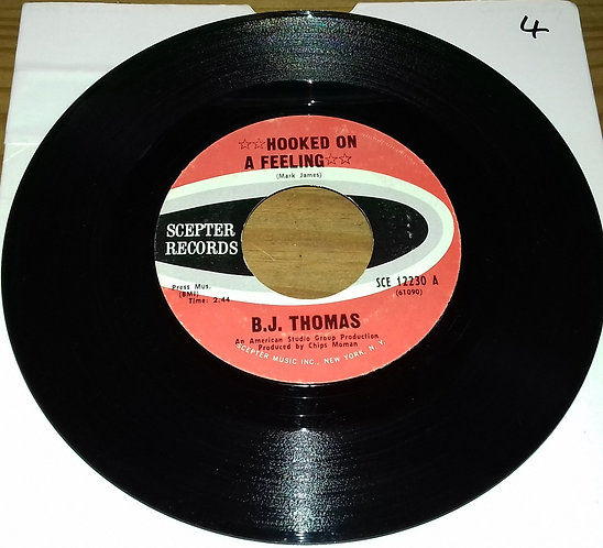 "B.J. Thomas - Hooked On A Feeling (7"", Single, Styrene, Pit) (Scepter Records)"
