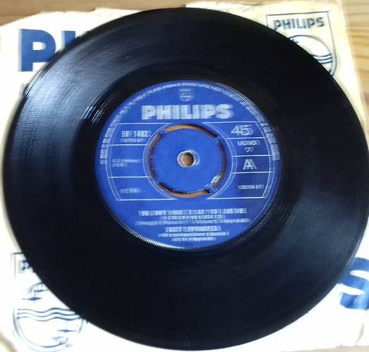 """Dusty Springfield - You Don't Have To Say You Love Me (7"""", Single, Mono, 4-P) (P"""