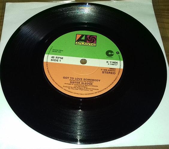 "Sister Sledge - Got To Love Somebody (7"", Single, Sol) (Atlantic, Cotillion)"