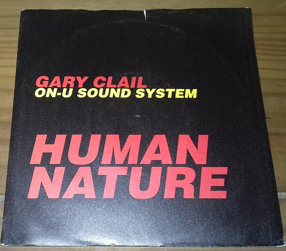 "Gary Clail On-U Sound System* - Human Nature (7"", Single, Pap) (Perfecto, Perfe"