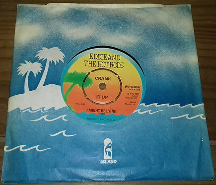 """Eddie And The Hot Rods - I Might Be Lying (7"""", Single) (Island Records)"""