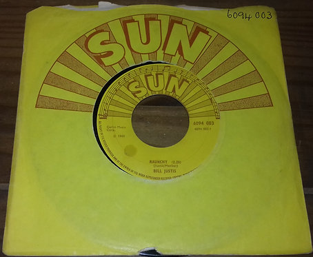 """Bill Justis - Raunchy (7"""", Single) (Sun (9))"""