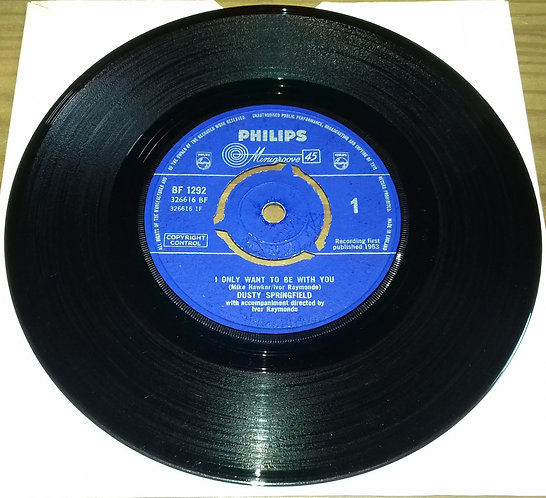 """Dusty Springfield - I Only Want To Be With You (7"""", Single) (Philips, Philips)"""