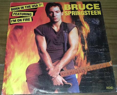 "Bruce Springsteen - I'm On Fire / Born In The U.S.A. (7"", Single) (CBS, CBS)"