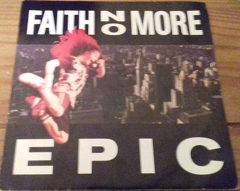"Faith No More - Epic (7"", Single, RE) (Slash, London Records)"