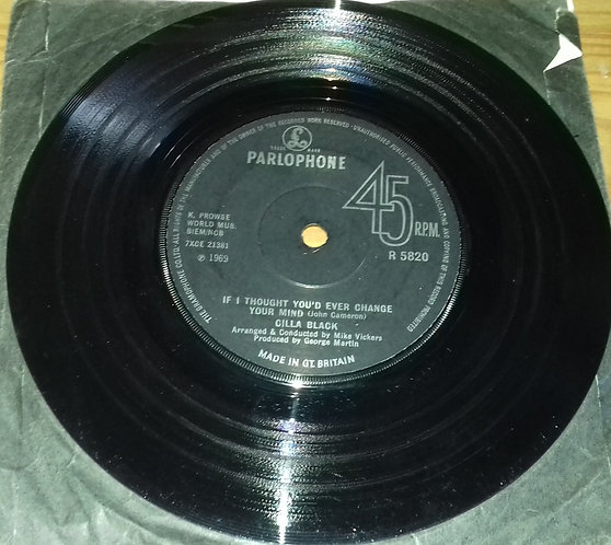 """Cilla Black - If I Thought You'd Ever Change Your Mind (7"""", Single, Sol) (Parlop"""