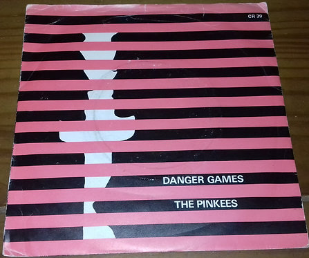 "The Pinkees - Danger Games (7"") (Creole Records)"