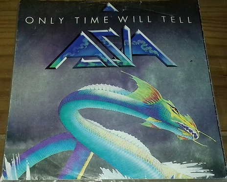 "Asia  - Only Time Will Tell (7"", Single) (Geffen Records)"