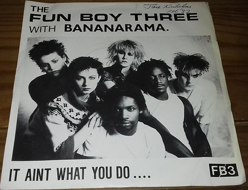 "The Fun Boy Three* With Bananarama - It Aint What You Do.... (7"", Single, Pic) ("