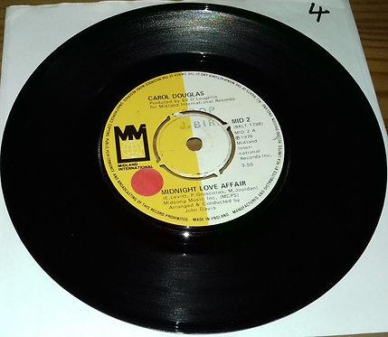 "Carol Douglas - Midnight Love Affair (7"") (Midland International, Midland Intern"