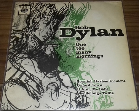 """Bob Dylan - One Too Many Mornings (7"""", EP) (CBS)"""