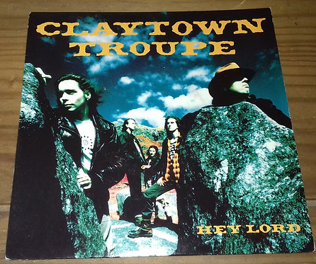 """Claytown Troupe - Hey Lord (7"""", Single) (Island Records)"""