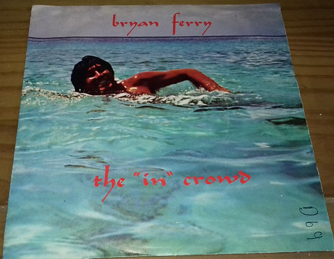 "Bryan Ferry - The 'In' Crowd (7"", Single) (Island Records, Island Records)"