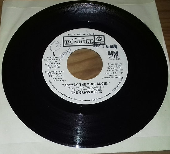 """The Grass Roots - Anyway The Wind Blows (7"""", Single, Mono, Promo) (ABC/Dunhill R"""