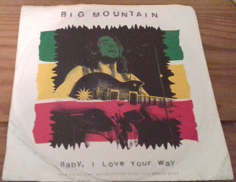 "Big Mountain - Baby, I Love Your Way (7"", Single) (RCA)"