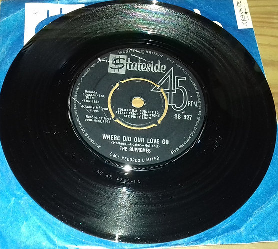"""The Supremes - Where Did Our Love Go (7"""", Single, Pus) (Stateside)"""
