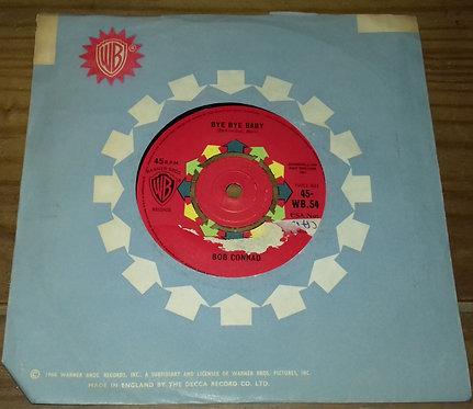 "Bob Conrad  - Bye Bye Baby (7"", Single) (Warner Bros. Records)"