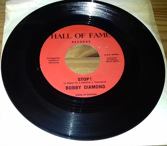 "Bobby Diamond - Stop! (7"") (Hall Of Fame Records (6))"