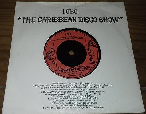 """Lobo - The Caribbean Disco Show (7"""", Single) (Polydor, Polydor)"""