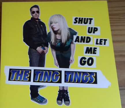 """The Ting Tings - Shut Up And Let Me Go (7"""", Single, Yel) (Columbia)"""