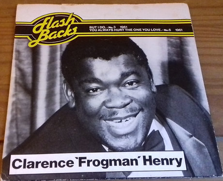 "Clarence 'Frogman' Henry* - But I Do / You Always Hurt The One You Love (7"") (PR"