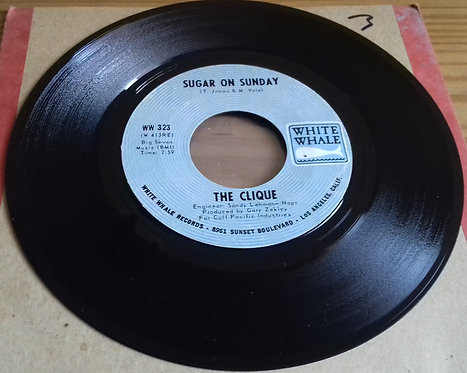 """The Clique  - Sugar On Sunday (7"""", Single, Styrene, Ter) (White Whale)"""