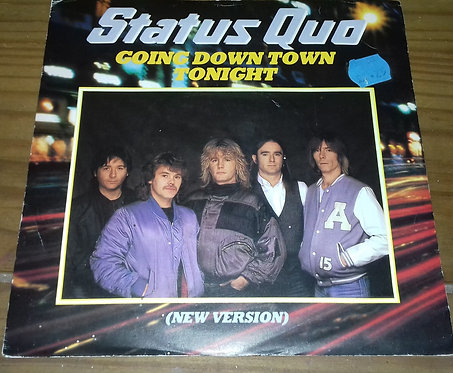 "Status Quo - Going Down Town Tonight (New Version) (7"", Single) (Vertigo, Vertig"