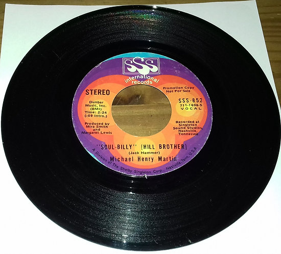 "Michael Henry Martin - ""Soul-BIlly"" Hill Brother (7"", Single, Mono, Promo) (SSS"