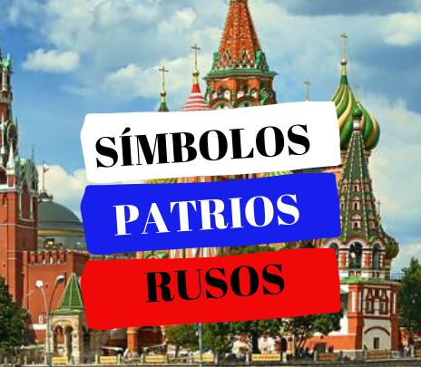 Símbolos nacionales: para conocer más sobre la historia y patria rusa