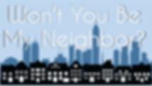 Wont You Be My Neighbor.jpg