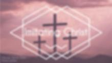 Imitating Christ.February 2020-04.jpg