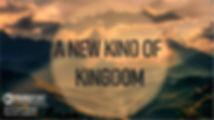 A New Kind of Kingdom Sept. 18.jpg