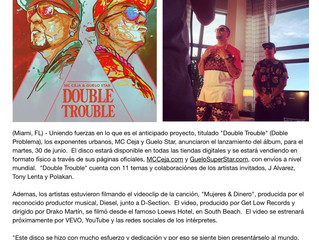 "MC Ceja & Guelo Star son ""Double Trouble"""
