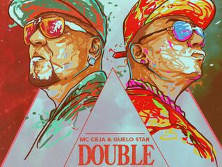 MC Ceja & Guelo Star en DOUBLE TROUBLE