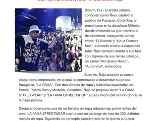 """Ñejo cautiva al público de Popayan, Colombia y anuncia la apertura de """"La Fama Sreetwear & Barbersho"""