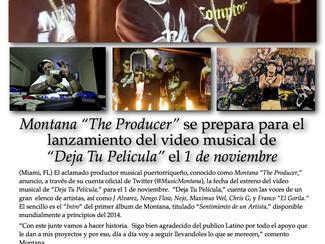 """Montana """"The Producer"""" se prepara para el estreno del video de """"Deja Tu Pelicula"""" el 1 de noviembre"""