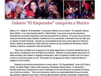 """Galante """"El Emperador"""" conquista a Mexico"""