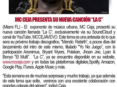 """MC Ceja Presenta Su Nueva Canción """"La C"""""""