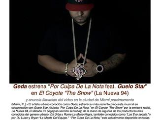 """Geda estrena """"Por Culpa De La Nota"""" en La Nueva 94 y anuncia filmación de video en Miami junto a Gue"""